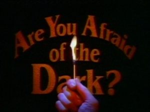 are_you_afraid_of_the_dark